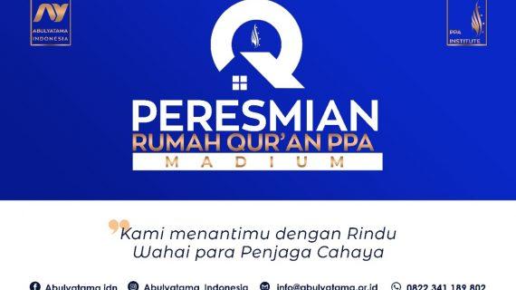 Peresmian Rumah Qur'an PPA Madiun