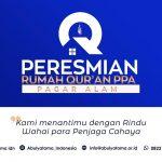 Peresmian Rumah Quran PPA Pagar Alam