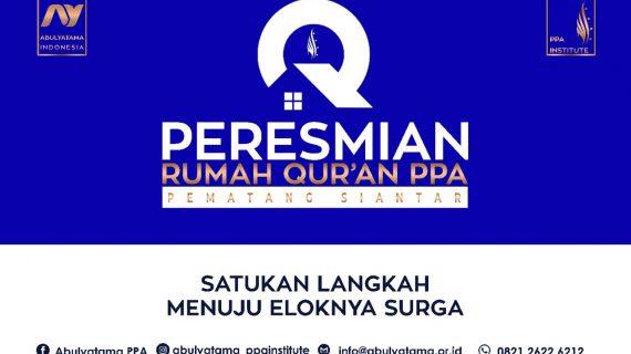 Peresmian Rumah Qur'an PPA Pematang Siantar