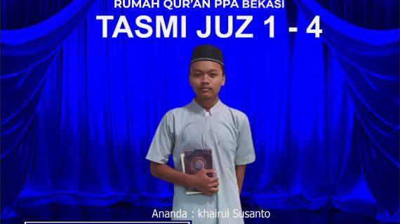 Tasmi' Al Qur'an Juz 1-4 RQ PPA BEKASI