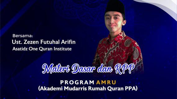Materi Dasar & RPP Bersama Ust Zezen Futuhal Arifin